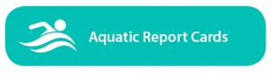 Aquatics Report Cards